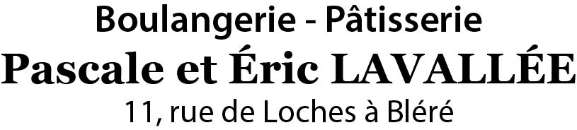 Boulangerie – Pâtisserie / Pascale et Eric LAVALLEE